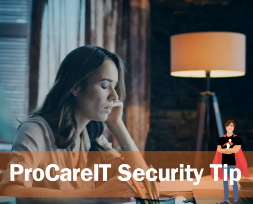 ProCareIT Security Tip - Capital One Breach