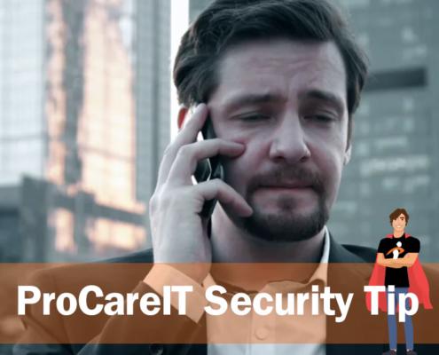ProCareIT Security Tip Robo Call Scams