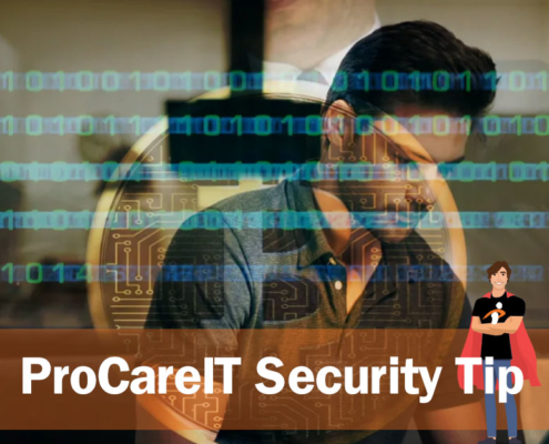 ProCare IT - Security Tip - Bitcoin Blackmail