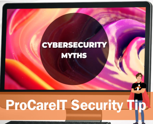 Security Tip - Cybersecurity myths
