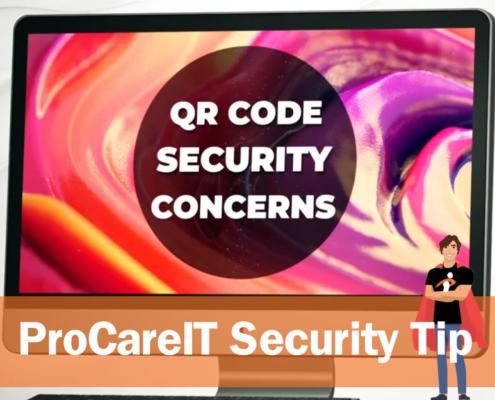 Security Tip - QR Security Concerns