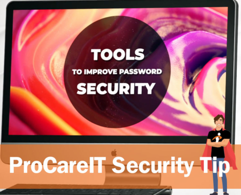 ProCare IT Security Tip Password Security