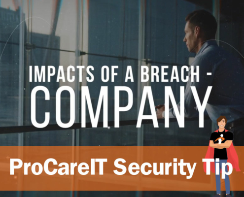 Security Tip Impacts of a Breach Company